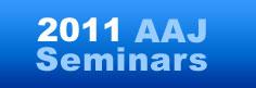 2011 AAJ Seminars
